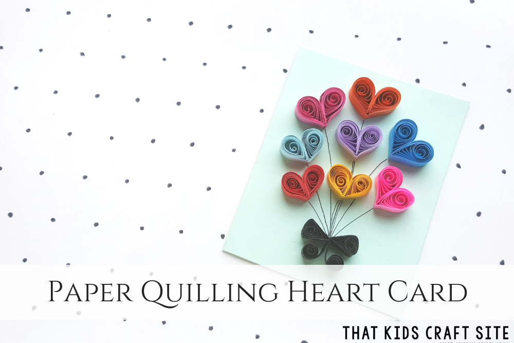 Paper Quilling Heart Card Valentine's Day Craft for Tweens - Crafts for Kids - ThatKidsCraftSite.com