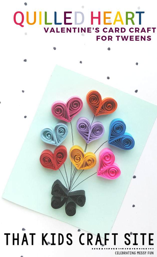 Quilled Heart Valentine's Card Craft for Tweens - ThatKidsCraftSite.com
