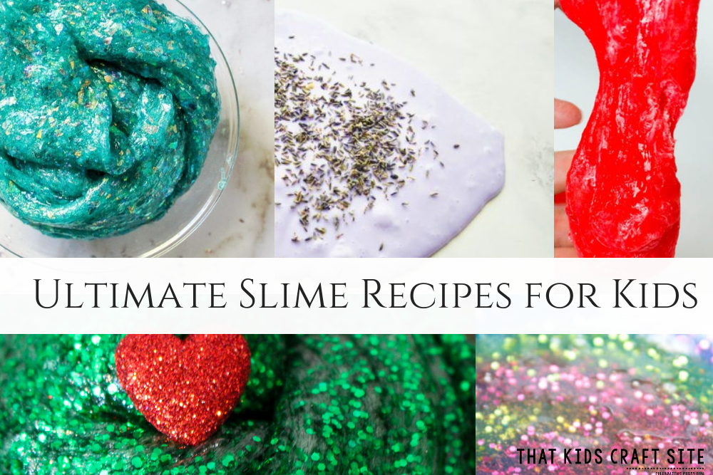 Ultimate Slime Recipes for Kids - Craft for Tweens - Crafts for Kids - Preschool Crafts - ThatKidsCraftSite.com