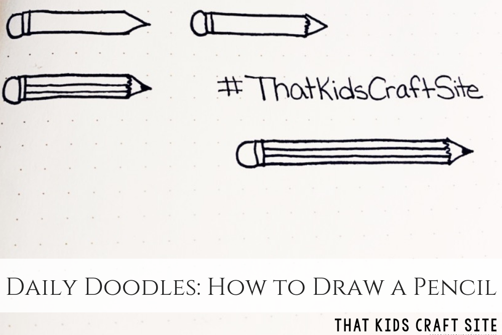 Daily Doodles - How to Draw a Pencil - ThatKidsCraftSite.com