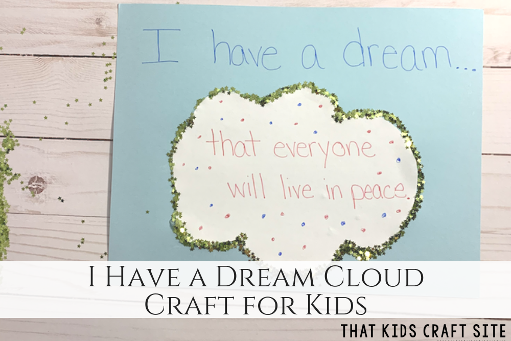 I Have a Dream Cloud Craft for Kids - Martin Luther King Jr Crafts - ThatKidsCraftSite.com
