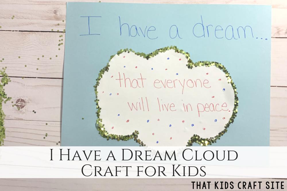 I Have a Dream Cloud Craft for Kids - Martin Luther King Jr Crafts - ThatKidsCraftSite.com