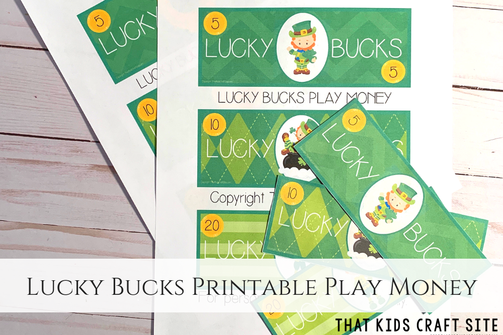 Lucky Bucks Printable Play Money for St. Patrick's Day - ThatKidsCraftSite.com