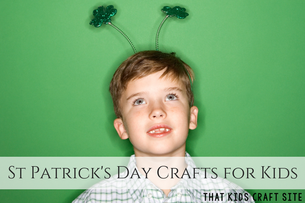 St Patrick's Day Crafts for Kids of all ages! ~ ThatKidsCraftSite.com