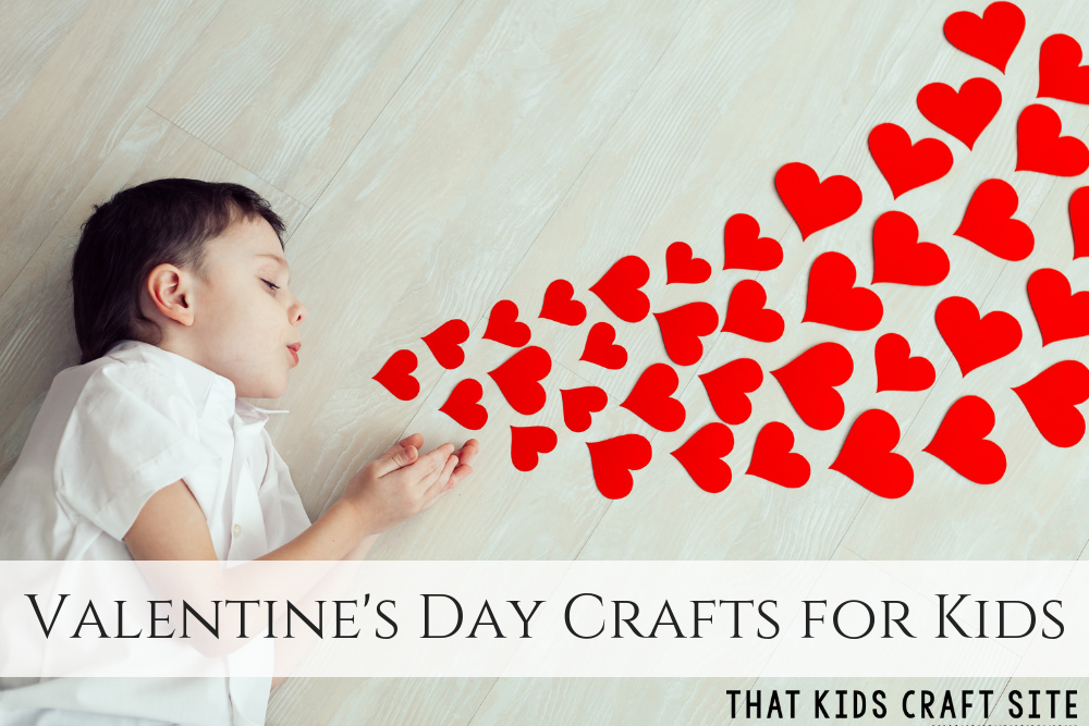 Valentine Crafts for Kids - Fun Valentine's Day Crafts for Kids from Preschoolers to Tweens - ThatKidsCraftSite.com