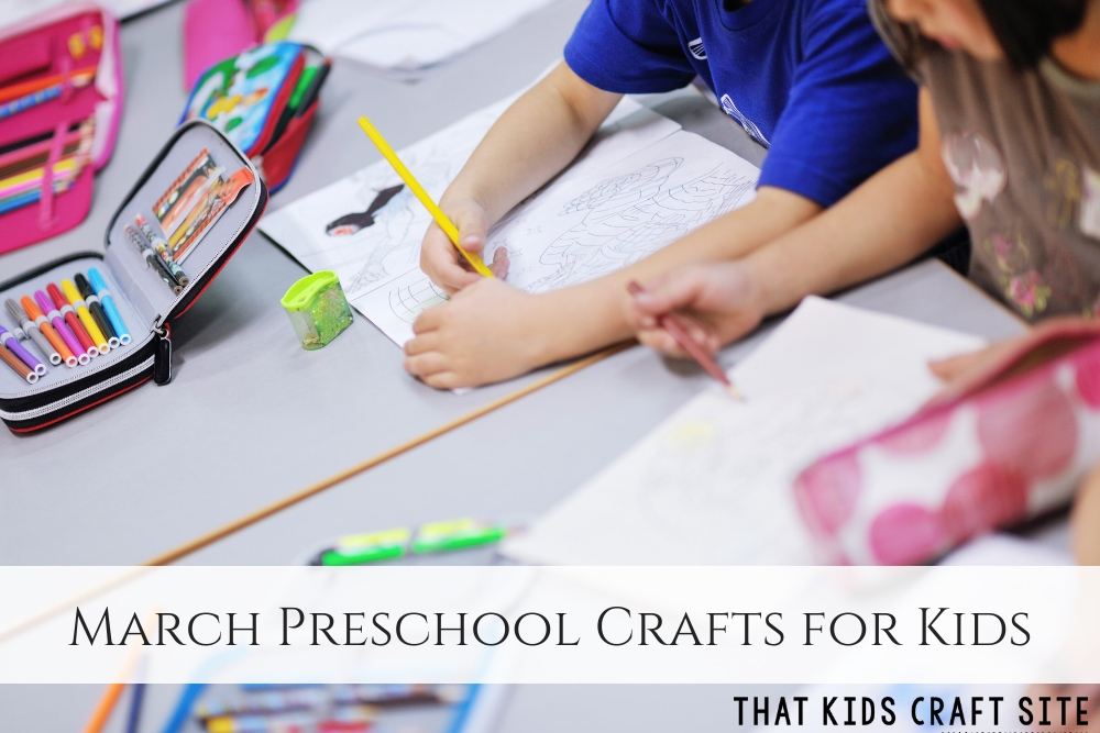 MARCH PRESCHOOL CRAFTS FOR KIDS