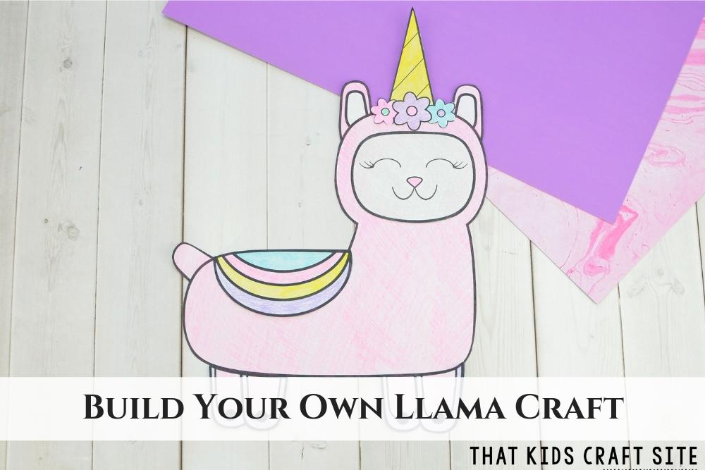 Build Your Own Llama Craft - Make a Llamacorn! - ThatKidsCraftSite.com