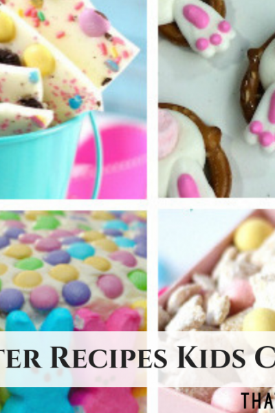 Fun Easter Recipes Kids Can Make - Easter Desserts and Easter Snacks for Kids - ThatKidsCraftSite.com