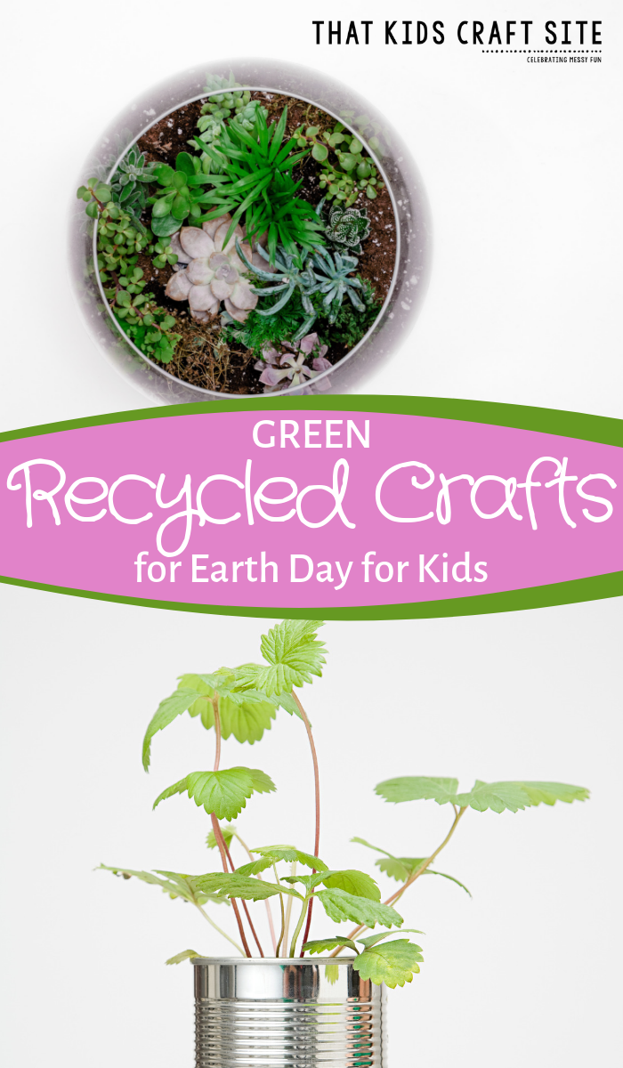 Green Earth Day Crafts - Make Recycled Crafts for Kids for Earth Day or Any Day! - ThatKidsCraftSite.com