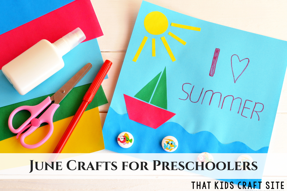 June Crafts for Preschoolers - ThatKidsCraftSite.com