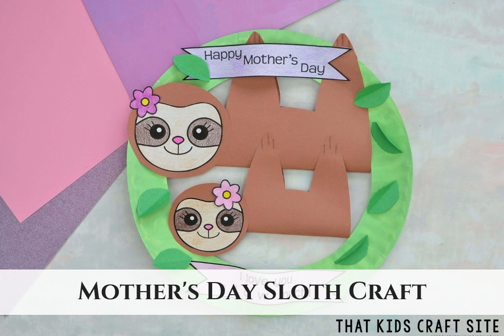 Mother's Day Sloth Craft - with Free Printable Sloth Template - ThatKidsCraftSite.com