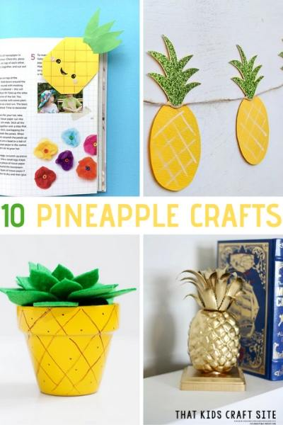 10 Pineapple Crafts and Activities for Kids This Summer - ThatKidsCraftSite.com