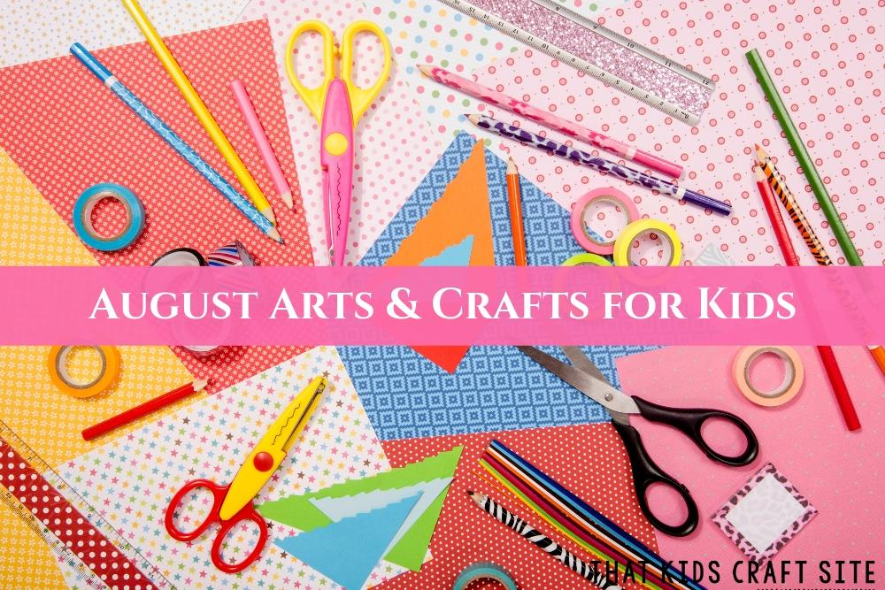 August Arts and Crafts for Kids - Preschool August Crafts - ThatKidsCraftSite.com