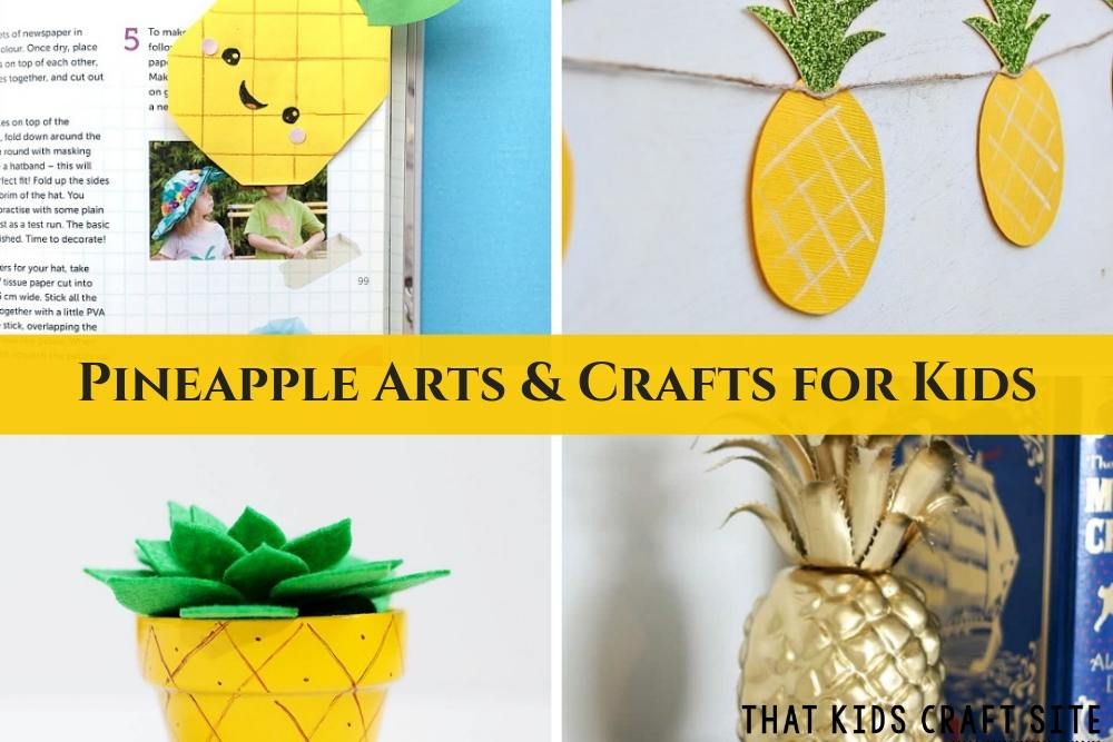 Pineapple Arts and Crafts for Kids - Summer Crafts for Kids - ThatKidsCraftSite.com
