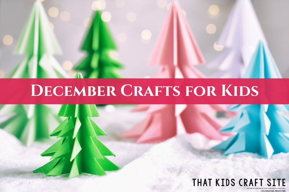 Easy December Crafts for Kids - ThatKidsCraftSite.com