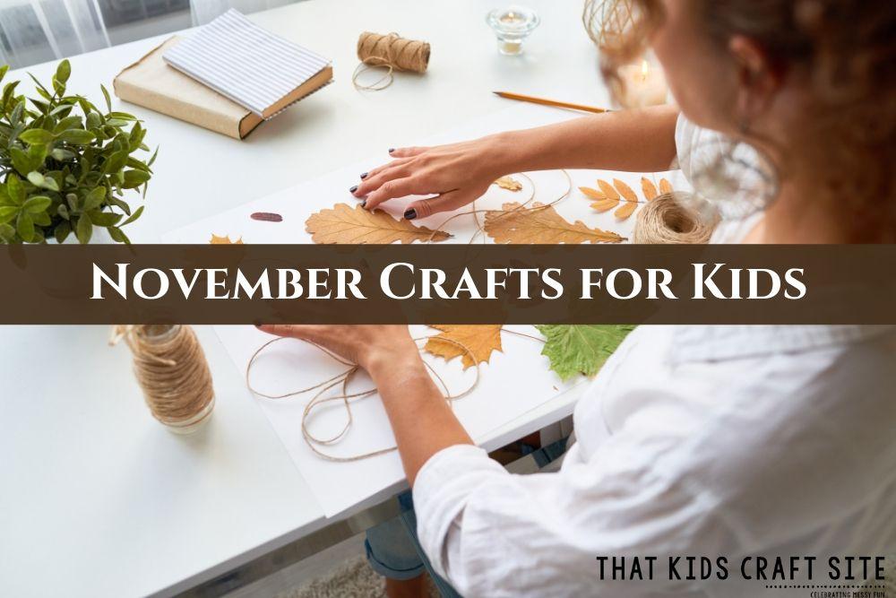 Easy November Crafts for Kids - ThatKidsCraftSite.com