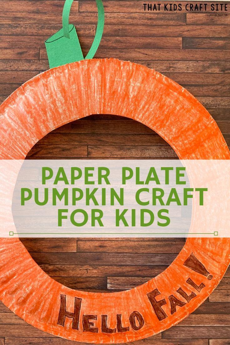 Paper Plate Pumpkin Craft for Kids  - ThatKidsCraftSite.com