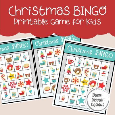 Christmas BINGO - Printable Game for Kids -Burnt Biscuit Designs