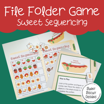 File Folder Game - Christmas Sweet Sequencing -Burnt Biscuit Designs