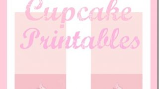 Sweet Cupcake Printables for Your Sweetie