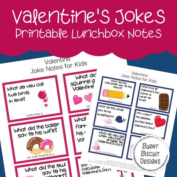 Valentine's Day Jokes Printable Lunchbox Jokes -Burnt Biscuit Designs