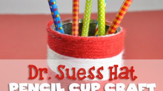 Dr. Seuss Pencil Cup Crafts