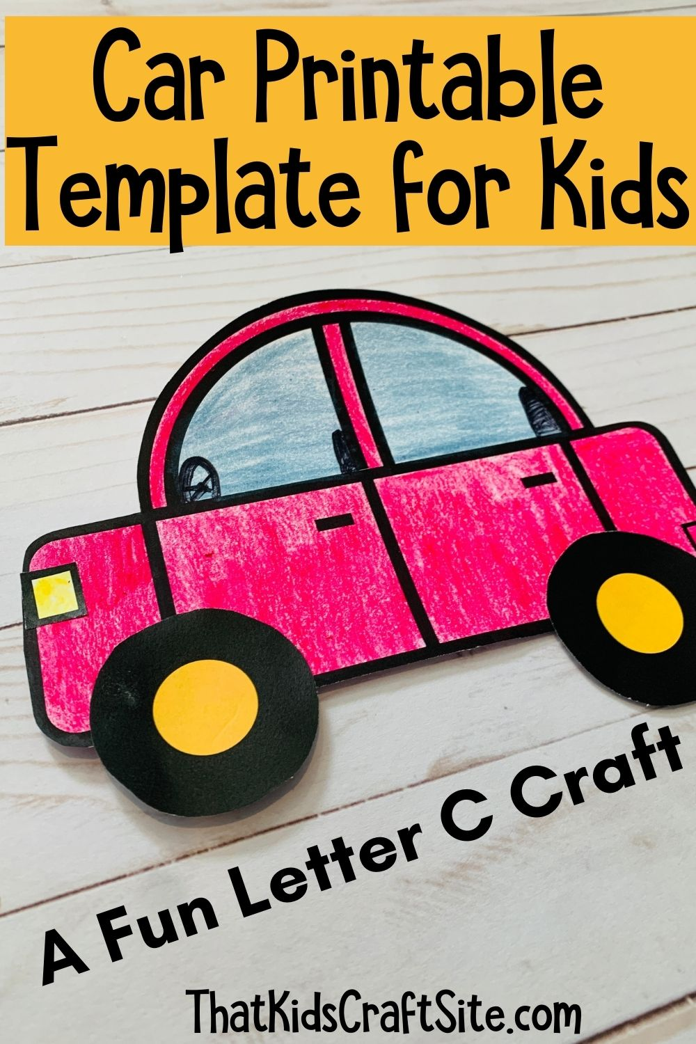 Car Printable Template for Kids - A Fun Letter C Craft